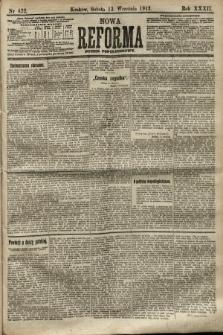 Nowa Reforma (numer popołudniowy). 1913, nr422