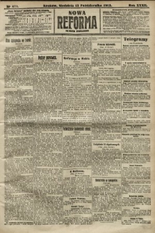 Nowa Reforma (numer poranny). 1913, nr471