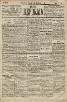 Nowa Reforma (numer popołudniowy). 1913, nr572