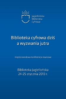 Biblioteka cyfrowa dziś a wyzwania jutra : międzynarodowa konferencja naukowa : fotografie
