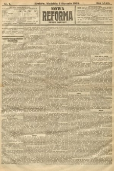 Nowa Reforma (numer poranny). 1908, nr7