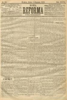 Nowa Reforma (numer popołudniowy). 1908, nr10