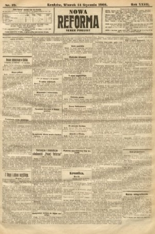 Nowa Reforma (numer poranny). 1908, nr19
