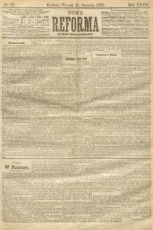 Nowa Reforma (numer popołudniowy). 1908, nr32