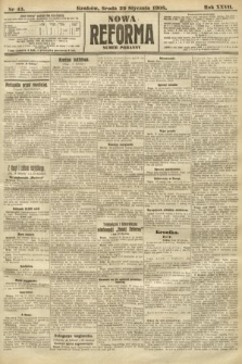 Nowa Reforma (numer poranny). 1908, nr45