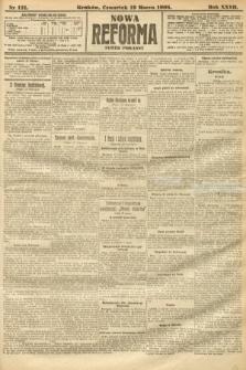 Nowa Reforma (numer poranny). 1908, nr131