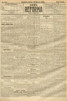 Nowa Reforma (numer poranny). 1908, nr141