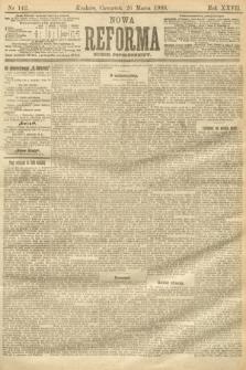 Nowa Reforma (numer popołudniowy). 1908, nr142