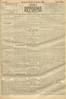 Nowa Reforma (numer poranny). 1908, nr143