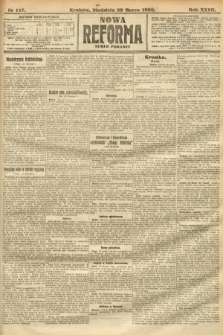 Nowa Reforma (numer poranny). 1908, nr147