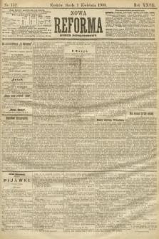 Nowa Reforma (numer popołudniowy). 1908, nr152
