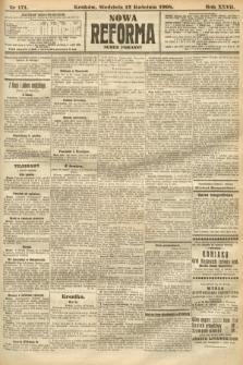 Nowa Reforma (numer poranny). 1908, nr171