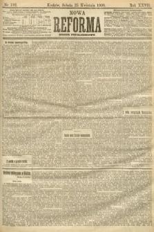 Nowa Reforma (numer popołudniowy). 1908, nr192