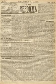 Nowa Reforma (numer popołudniowy). 1908, nr291