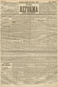 Nowa Reforma (numer popołudniowy). 1908, nr349
