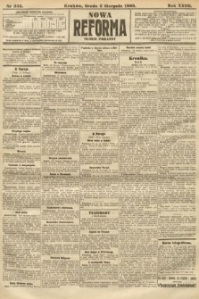Nowa Reforma (numer poranny). 1908, nr356