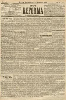 Nowa Reforma (numer popołudniowy). 1908, nr365