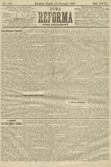 Nowa Reforma (numer popołudniowy). 1908, nr373