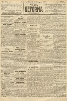 Nowa Reforma (numer poranny). 1908, nr388