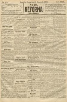 Nowa Reforma (numer poranny). 1908, nr414
