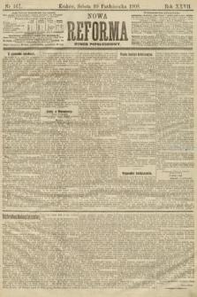 Nowa Reforma (numer popołudniowy). 1908, nr467