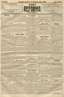 Nowa Reforma (numer poranny). 1908, nr470