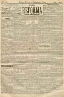 Nowa Reforma (numer popołudniowy). 1908, nr471