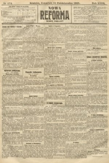 Nowa Reforma (numer poranny). 1908, nr474