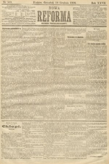 Nowa Reforma (numer popołudniowy). 1908, nr569