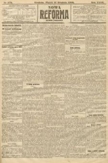 Nowa Reforma (numer poranny). 1908, nr570