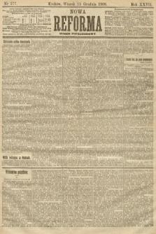 Nowa Reforma (numer popołudniowy). 1908, nr577