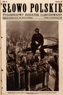 Słowo Polskie : tygodniowy dodatek ilustrowany. 1929, nr47