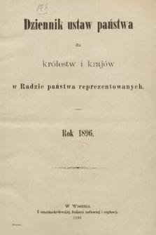 Dziennik Ustaw Państwa dla Królestw i Krajów w Radzie Państwa Reprezentowanych. 1896 [całość]