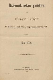 Dziennik Ustaw Państwa dla Królestw i Krajów w Radzie Państwa Reprezentowanych. 1900 [całość]