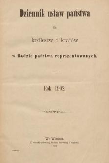 Dziennik Ustaw Państwa dla Królestw i Krajów w Radzie Państwa Reprezentowanych. 1902 [całość]