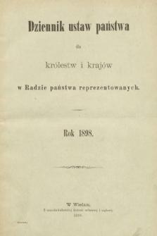 Dziennik Ustaw Państwa dla Królestw i Krajów w Radzie Państwa Reprezentowanych. 1898 [całość]