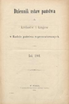 Dziennik Ustaw Państwa dla Królestw i Krajów w Radzie Państwa Reprezentowanych. 1901 [całość]