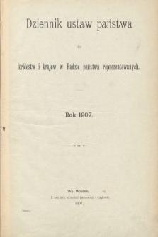 Dziennik Ustaw Państwa dla Królestw i Krajów w Radzie Państwa Reprezentowanych. 1907 [całość]