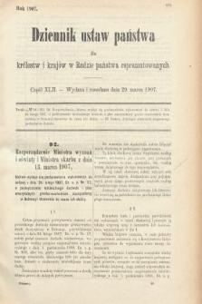 Dziennik Ustaw Państwa dla Królestw i Krajów w Radzie Państwa Reprezentowanych. 1907, cz.42