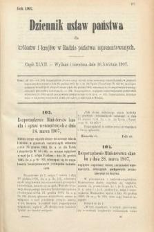 Dziennik Ustaw Państwa dla Królestw i Krajów w Radzie Państwa Reprezentowanych. 1907, cz.47