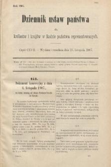 Dziennik Ustaw Państwa dla Królestw i Krajów w Radzie Państwa Reprezentowanych. 1907, cz.117