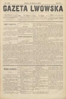 Gazeta Lwowska. 1907, nr134