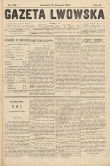 Gazeta Lwowska. 1907, nr139