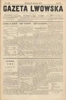 Gazeta Lwowska. 1907, nr143