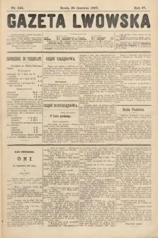 Gazeta Lwowska. 1907, nr144