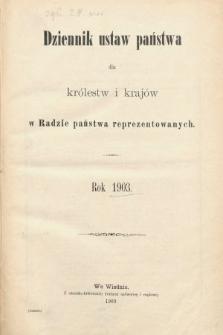 Dziennik Ustaw Państwa dla Królestw i Krajów w Radzie Państwa Reprezentowanych. 1903 [całość]