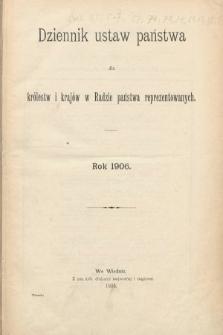 Dziennik Ustaw Państwa dla Królestw i Krajów w Radzie Państwa Reprezentowanych. 1906 [całość]
