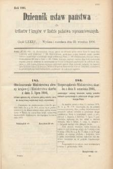 Dziennik Ustaw Państwa dla Królestw i Krajów w Radzie Państwa Reprezentowanych. 1906, cz.85