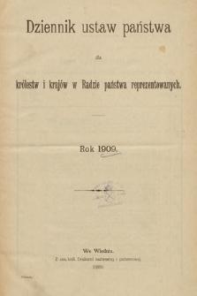 Dziennik Ustaw Państwa dla Królestw i Krajów w Radzie Państwa Reprezentowanych. 1909 [całość]