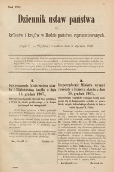 Dziennik Ustaw Państwa dla Królestw i Krajów w Radzie Państwa Reprezentowanych. 1908, cz.2